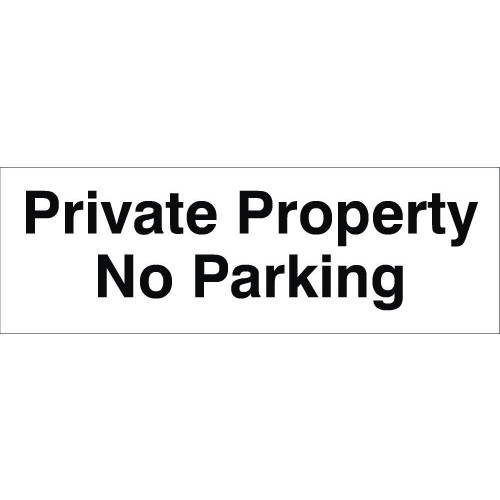 Private Property No Parking 120 x 360 Rigid