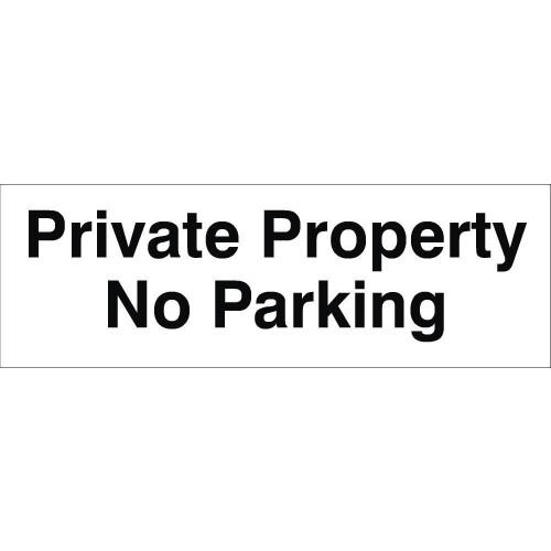 Private Property No Parking 120 x 360 Rigid