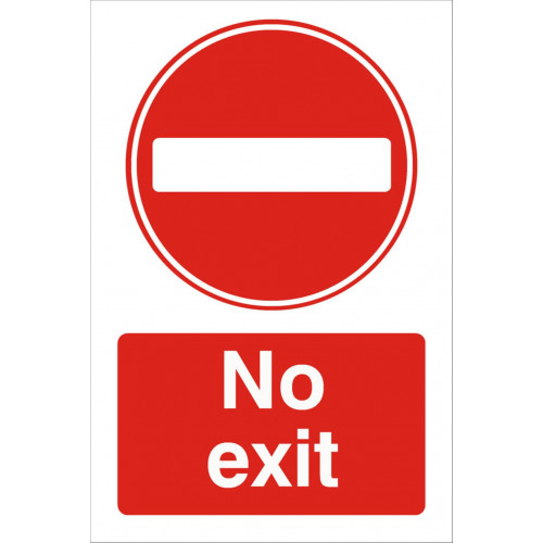 No Exit 240 x 360 Rigid