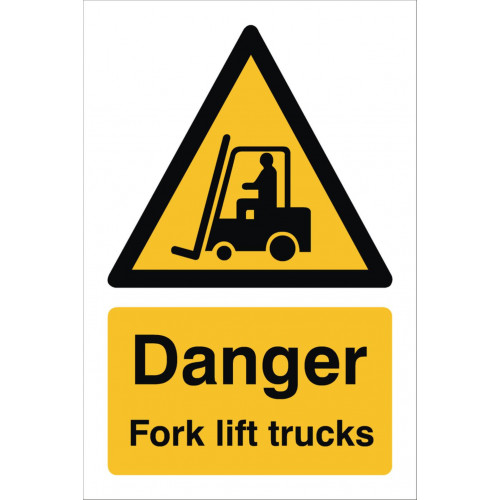 Danger Fork Lift 240 x 360 Rigid